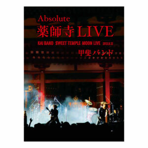 KAI BAND Absolute薬師寺LIVE