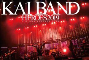KAI BAND 45th ANNIVERSARY HEROES 2019